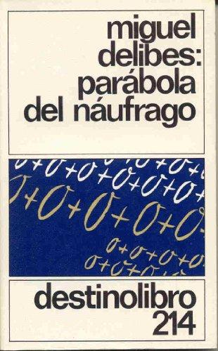 9788423312870: Parabola De UN Naufrago (Spanish Edition)