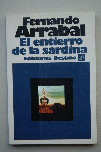 9788423313136: El Entierro De LA Sardina (Spanish Edition)