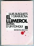 EL LLIMEROL (Papers d'un ionqui): BUSQUETS I GRABULOSA, LLUIS