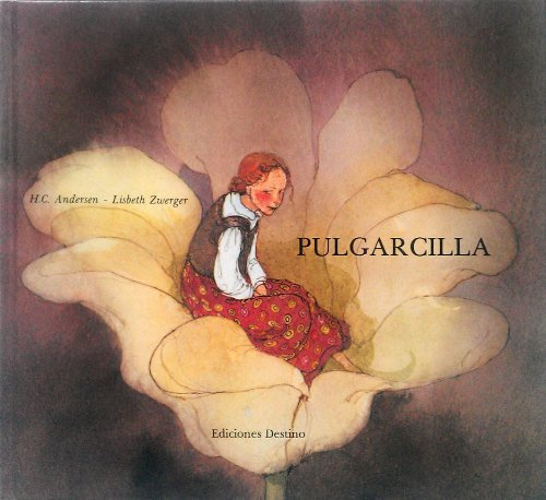 Pulgarcilla (9788423314089) by Hans Christian Andersen; Lisbeth Zwerger