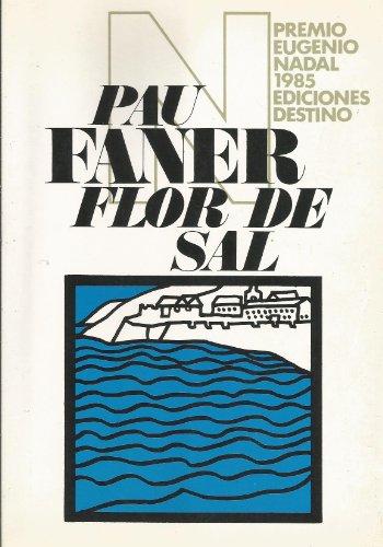 9788423314546: Flor De Sal/Flower of Salt (Coleccion Ancora y delfin) (Spanish Edition)