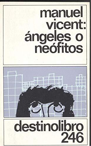 9788423314850: ANGELES O NEOFITOS. DL-246.