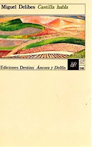 9788423314959: Castilla habla (Colección Áncora y delf¸n)