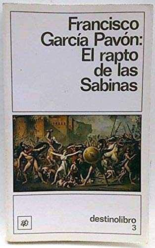 El rapto de las Sabinas.DL (Spanish Edition): Francisco García Pavón