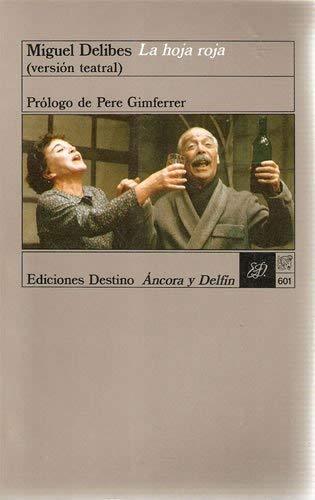 9788423315314: La hoja roja: (versión teatral) (Colección Ancora y delfín) (Spanish Edition)