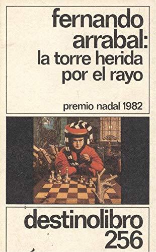 9788423315536: La Torre Herida Por El Rayo