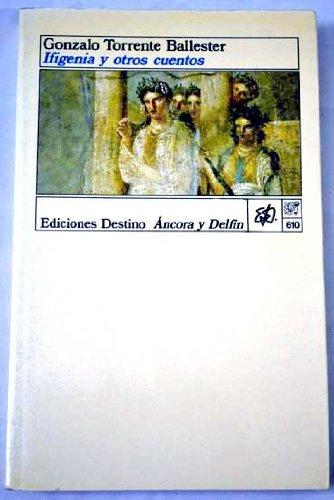 9788423315871: Ifigenia y otros cuentos (Colección Ancora y delfín) (Spanish Edition)