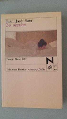9788423316182: La ocasion (Colección Ancora y delfín)