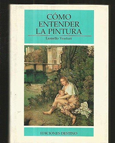 Como Entender la Pintura (8423316343) by Lionello Venturi