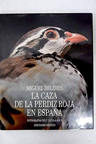 La caza de la perdiz roja en: Delibes, Miguel