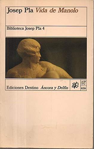 9788423317844: Vida de Manolo: Contada por él mismo (Biblioteca Josep Pla) (Spanish Edition)