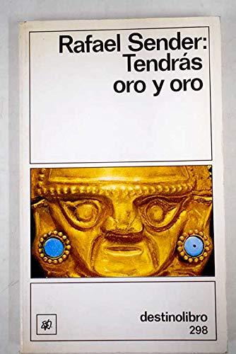 9788423317974: Tendras Oro y Oro (Spanish Edition)