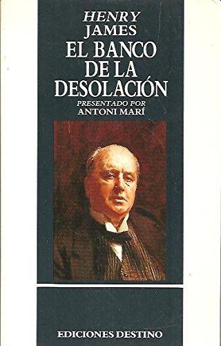 9788423319084: EL BANCO DE LA DESOLACION.