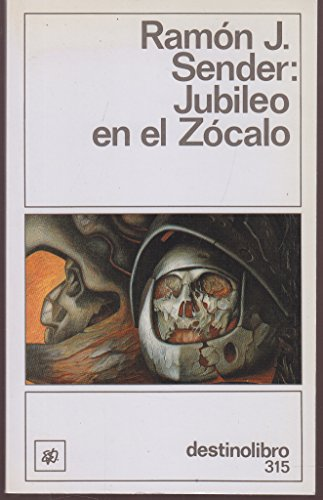 9788423319930: Jubileo en el Zocalo (Coleccion Destinolibro) (Spanish Edition)
