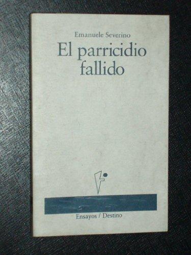 EL PARRICIDIO FALLIDO: SEVERINO, Emanuele