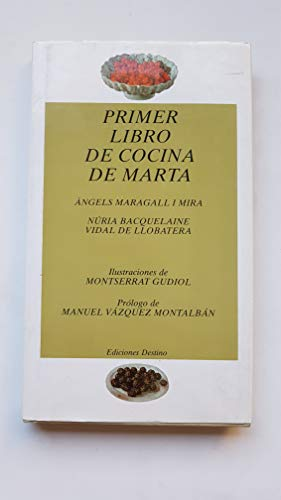 Primer libro de cocina de Marta: Angels Maragall I