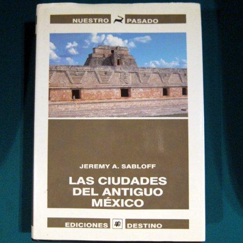 LAS CIUDADES PERDIDAS ANTIGUO MEXI.: paperback