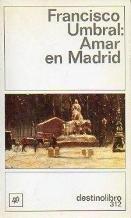 9788423320899: AMAR MADRID. DL-312.