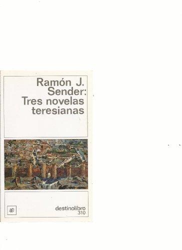 9788423321049: Tres novelas teresianas (Coleccion Destinolibro) (Spanish Edition)