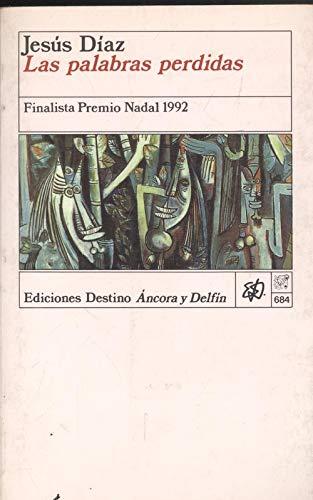 9788423321599: Las palabras perdidas (Colección Áncora y Delfín)