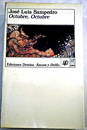 9788423322121: Octubre, Octubre (Coleccion Ancora Y Delfin, V. 698) (Spanish Edition)