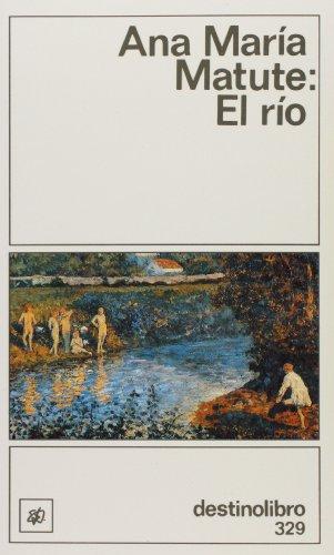 El Rio (Spanish Edition): Matute, Ana Maria