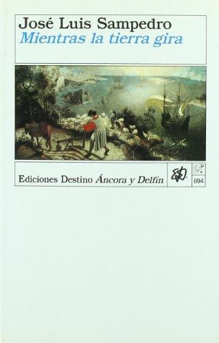 9788423322565: Mientras La Tierra Gira (Colección Ancora y delfín)
