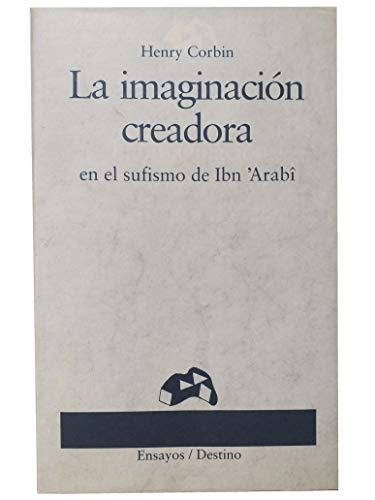 Imaginacion Creadora En El Sufismode Ibn'arabi, La (8423322688) by Henry Corbin