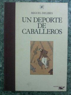 LA VIDA SOBRE RUEDAS: DELIBES, Miguel (Valladolid,