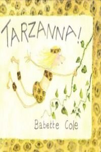 Tarzanna (8423322742) by Babette Cole