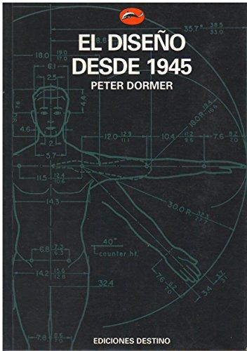 9788423323074: El Diseno Desde 1945 (Spanish Edition)