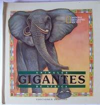 9788423324460: Animales gigantes de Africa