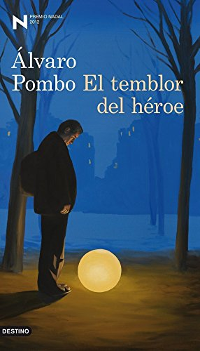 9788423324910: El temblor del héroe: Premio Nadal de Novela 2012 (Áncora & Delfin)