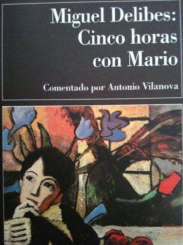 9788423325153: Cinco Horas Con Mario (Clasicos Contemporaneos Comentados)