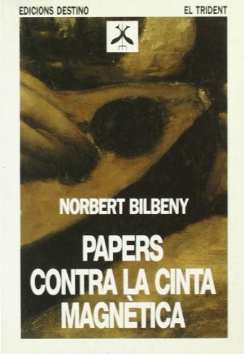 9788423326020: Papers Contra La Cinta Magnetica... (TRIDENT)