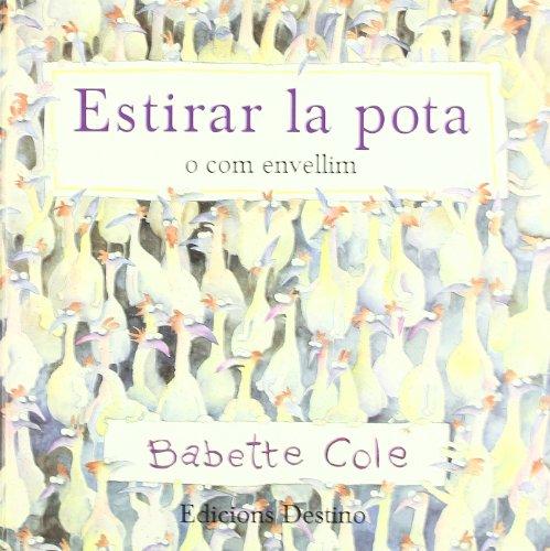 9788423327126: Estirar La Pota (APEL-LES MESTRES CATALA)
