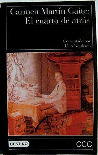 9788423327416: El Cuarto de Atras (Clasicos Contemporaneos Comentados) (Spanish Edition)