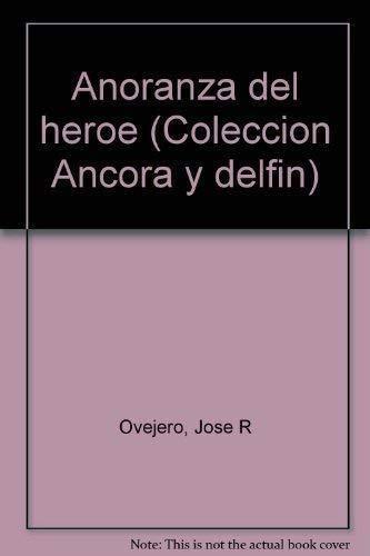 9788423328277: Añoranza del heroe