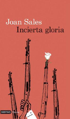 9788423328956: Incierta gloria