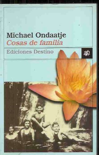 Cosas de Familia (Spanish Edition) (8423330079) by Michael Ondaatje