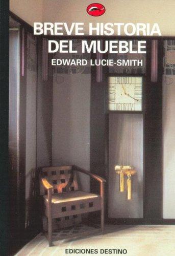 Breve Historia Del Mueble: Lucie Smith, Edward