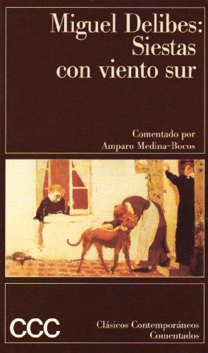 Siestas Con Viento Sur (Espasa Bolsillo) (Spanish: Delibes