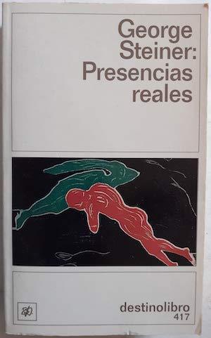 Presencias Reales (Spanish Edition) (8423330354) by George Steiner