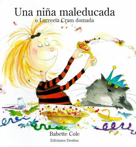 9788423330379: Una Nina Mal Educada = Bad Habits! (Spanish Edition)