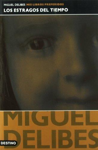 LOS ESTRAGOS DEL TIEMPO: MIGUEL DELIBES