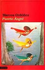 9788423331925: Puerto Angel (Colección Ancora y delfín) (Spanish Edition)