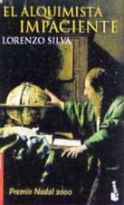 9788423333141: Alquimista impaciente, el (Booket Logista)