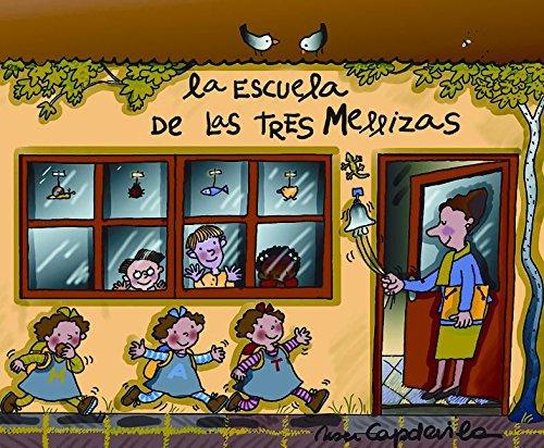 La escuela de Las Tres Mellizas: Capdevila, Roser