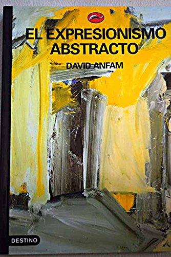 9788423333875: El expresionismo abstracto (El Mundo Del Arte)