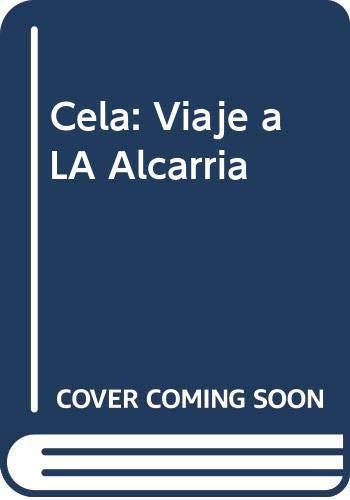 9788423333943: Cela: Viaje a LA Alcarria